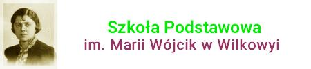Szkoła Podstawowa im. Marii Wójcik w Wilkowyi